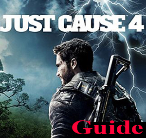 Just Cause 4 Guide Game
