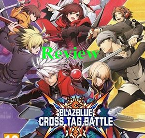 Game BlazBlue: Cross Tag Battle Review