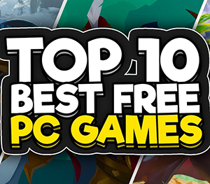 10 Best Free Games For PC