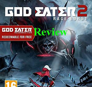 Game God Eater 2: Rage Burst Review