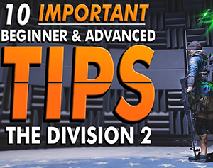 Game The Division 2 Tips For Beginner
