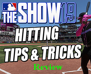 Tips Game MLB The Show 19 For Beginner Need Know